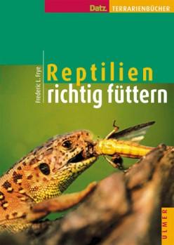 Reptilien richtig füttern