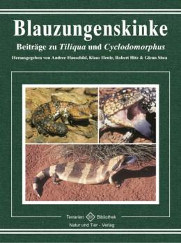 Blauzungenskinke: Beiträge zu Tiliqua und Cyclodomorphus