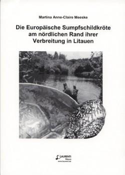Die Europäische Sumpfschildkröte am nördlichen Rand ihrer Verbreitung in Litauen