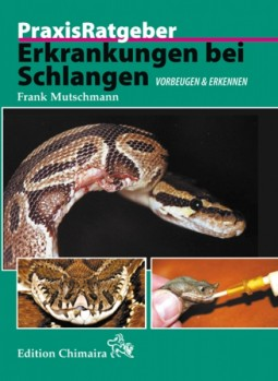 PraxisRatgeber Erkrankungen bei Schlangen