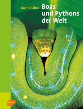 Boas und Pythons der Welt