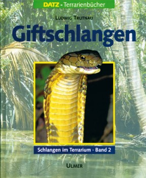 Schlangen im Terrarium Bd. 2 Giftschlangen