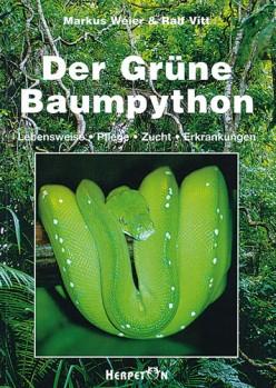 Der Grüne Baumpython: Lebensweise, Pflege, Zucht und Erkrankungen