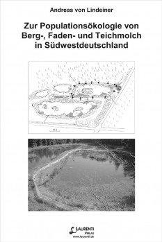 Zur Populationsökologie von Berg-, Faden- und Teichmolch in Südwestdeutschland Untersuchungen an ausgewählten Gewässern im Naturpark Schönbuch (Tübingen)