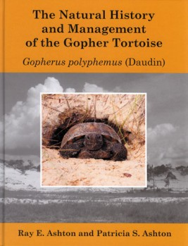 The Natural History and Management of the Gopher Tortoise Gopherus polyphemus (Daudin)