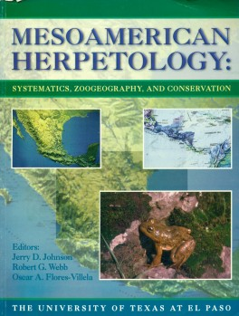 Mesoamerican Herpetology - Systematics, Zoogeography, and Conservation