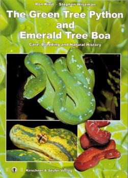 The Green Tree Python and Emerald Tree Boa - Care, Breeding and Natural History