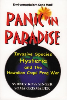 Panic in Paradise - Invasive Species Hysteria and the Hawaiian Coqi Frog War