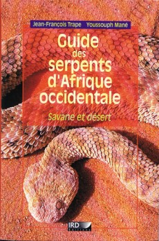 Guide des Serpents d'Afrique occidentale Savanne et Desert