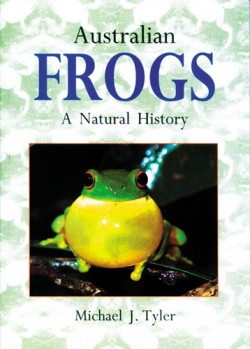 Australian Frogs - A Natural History