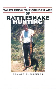 Tales from the Golden Age of Rattlesnakehunting