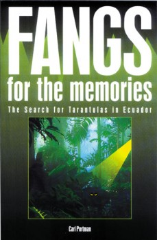 Fangs for the Memories - the Search for Tarantulas in Ecuador