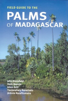 A Field Guide to the Palms of Madagascar