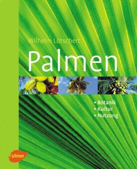 Palmen - Botanik Kultur Nutzung