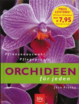 Orchideen für Jeden - Pflanzenauswahl Pflegepraxis