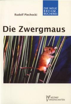 Die Zwergmaus - Micrimys minutus