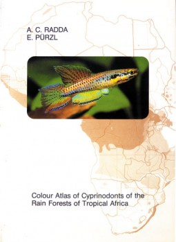 Colour Atlas of Cyprinodonts of the Rain Forest of Tropical Africa