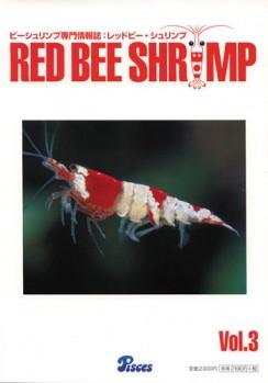 Red Bee Shrimps Vol. 3