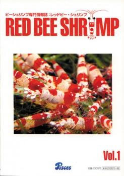 Red Bee Shrimps Vol. 1