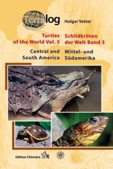 Terralog 3 Schildkröten der Welt 3 Mittel- und Südamerika