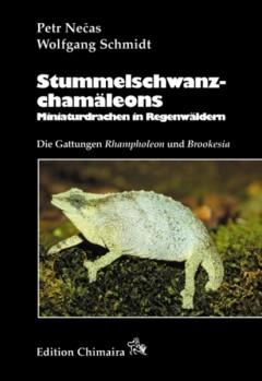 Stummelschwanzchamäleons - Miniaturdrachen des Regenwaldes. Die Gattungen Brookesia und Rhampholeon
