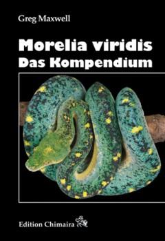 Morelia viridis - Das Kompendium