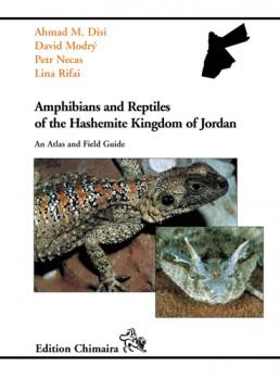 Amphibians and Reptiles of the Hashemite Kingdom of Jordan