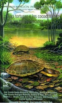 Las tortugas y los cocodrilianos de los países andinos del trópico