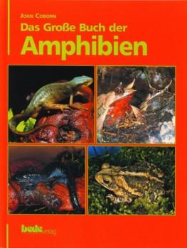 Das Große Buch der Amphibien