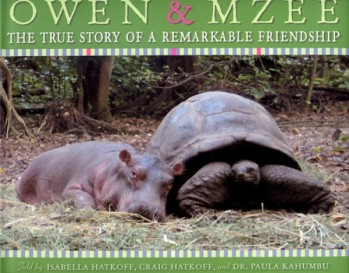 Owen & Mzee - The True Story of a remarkable Friendship