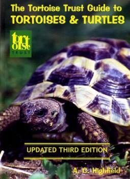 The Tortoise Trust Guide to Tortoises & Turtles
