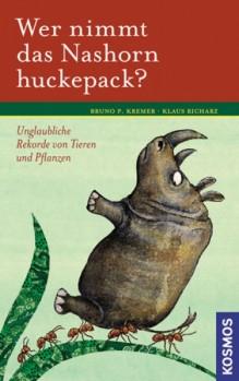 Wer nimmt das Nashorn huckepack? Unglaubliche Rekorde von Tieren und Pflanzen