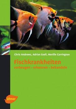 Fischkrankheiten - vorbeugen - erkennen - behandeln