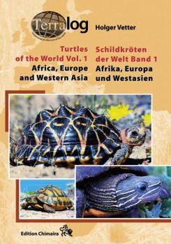 Terralog 1 Schildkröten der Welt 1 Europa, Afrika und Westasien