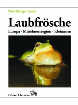 Laubfrösche - Europa Mittelmeerregion, Kleinasien