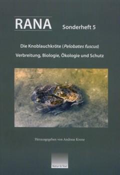 Die Knoblauchkröte (Pelobates fuscus) Verbreitung, Biologie, Ökologie und Schutz