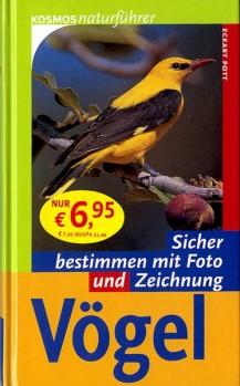 Vögel - Sicher bestimmen mit Foto und Zeichnung