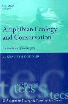 Amphibian Ecology and Conservation - A Handbook of Techniques