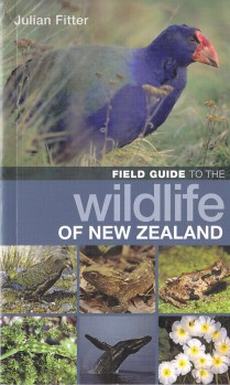 Fieldguide to the Wildlife of New Zealand