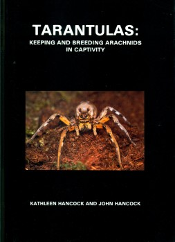 Tarantulas - Keeping and Breeding Arachnids in Captivity