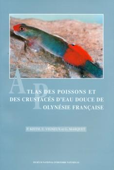 Atlas des Poissons et des Crustacés d'Eau douce de Polynésie Français