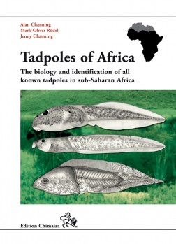 Tadpoles of Africa - The biology and identification of all known tadpoles in sub-Saharan Africa