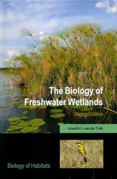 The Biology of Freshwater Wetlands - Biology of Habitats