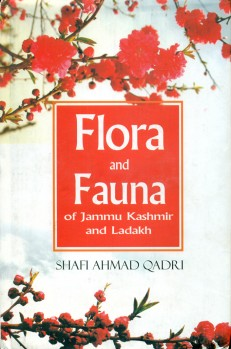 Flora and Fauna of Jamu Kashmir and Ladakh