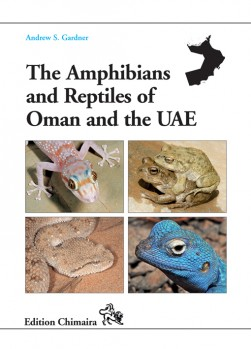 The Amphibians and Reptiles of Oman and the UAE