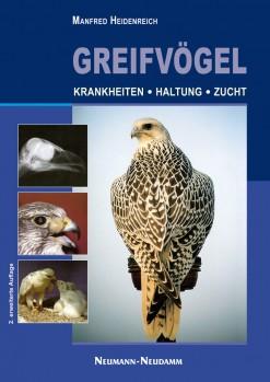Greifvögel - Krankheiten - Haltung - Zucht
