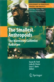 The Smallest Anthropoids. The Marmoset/Callimico Radiation