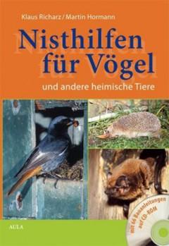 Nisthilfen für Vögel und andere heimische Tiere, m. CD-ROM