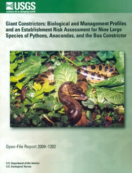 Giant Constrictors - Biological and Management Profiles and an Establishment Risk Assessment for Nine Large Species of Pythons, Anacondas, and the Boa Constrictor