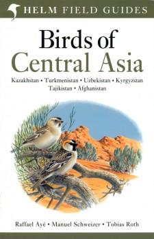 Birds of Central Asia - Kazakhstan · Turkmenistan · Uzbekistan · Kyrgyzstan · Tajikistan · Afghanistan